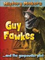 History Makers: Guy Fawkes