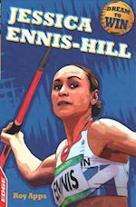 EDGE: Dream to Win: Jessica Ennis-Hill (Edge: Dream to Win, nr. 24)