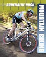 Adrenalin Rush: Mountain Biking (Adrenalin Rush, nr. 4)