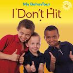 My Behaviour - I Don't Hit