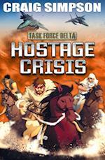 Hostage Crisis. Craig Simpson