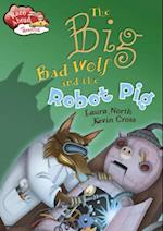 Big Bad Wolf and the Robot Pig