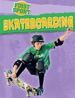 First Sport: Skateboarding (First Sport, nr. 4)