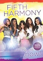 Fifth Harmony - The Dream Begins... (One Shot)