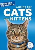 Battersea Dogs & Cats Home: Pet Care Guides: Caring for Cats and Kittens (Battersea Dogs & Cats Home, nr. 1)