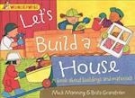 Wonderwise: Let's Build A House: A book about buildings and materials (Wonderwise, nr. 31)