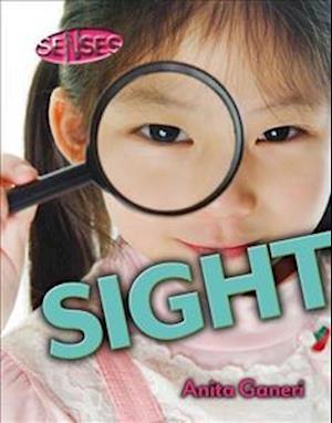 Senses: Sight