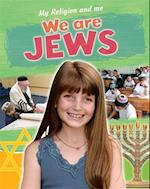 My Religion and Me: We are Jews (My Religion and Me, nr. 4)