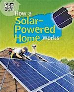How a Solar-Powered Home Works (Ecoworks, nr. 3)