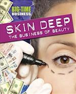 Big-Time Business: Skin Deep: The Business of Beauty