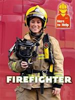 Here to Help: Firefighter (Here to Help)