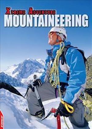Bog, hardback EDGE: Xtreme Adventure: Mountaineering af S. L. Hamilton