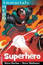 EDGE: I HERO: Immortals: Superhero (Edge: I, Hero, nr. 3)