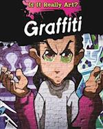 Is It Really Art?: Graffiti af Alix Wood