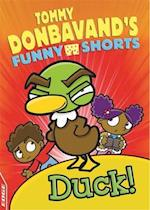 Duck! (Edge Tommy Donbavands Funny Shorts)