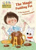 The Magic Pudding Pot (Hopscotch Twisty Tales, nr. 83)