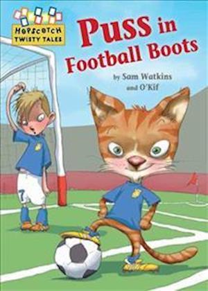 Bog, paperback Hopscotch Twisty Tales: Puss in Football Boots af Sam Watkins