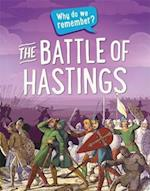 The Battle of Hastings (Why do we remember)