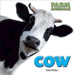 Bog, hardback Farm Animals: Cow af Katie Dicker