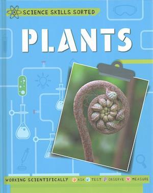 Bog, hardback Science Skills Sorted!: Plants af Angela Royston