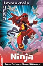 EDGE: I HERO: Immortals: Ninja (Edge I Hero Immortals)
