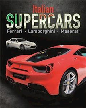 Bog, hardback Supercars: Italian Supercars - Ferrari, Lamborghini, Pagani af Paul Mason