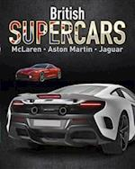 British Supercars - Mclaren, Aston Martin, Jaguar (Supercars, nr. 4)