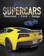 American Supercars - Dodge, Chevrolet, Ford (Supercars, nr. 3)