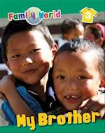 My Brother (Family World)