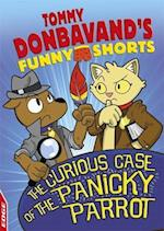 EDGE: Tommy Donbavand's Funny Shorts: The Curious Case of the Panicky Parrot (Edge Tommy Donbavands Funny Shorts)