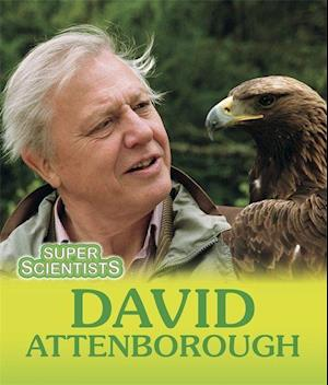 Bog, paperback Super Scientists: David Attenborough af Sarah Ridley