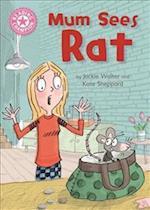 Mum Sees Rat (Reading Champion, nr. 1)