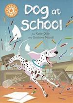 Reading Champion: Dog at School (Reading Champion)