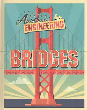 Awesome Engineering: Bridges