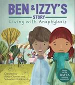 Living with Illness: Ben and Izzy's Story - Living with Anaphylaxis (Living with Illness)