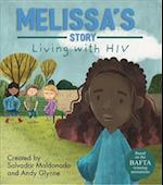Living with Illness: Melissa's Story - Living with HIV (Living with Illness)