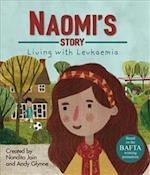 Living with Illness: Naomi's Story - Living with Leukaemia (Living with Illness)
