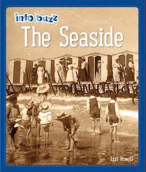 Info Buzz: History: The Seaside