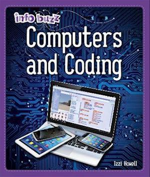 Info Buzz: S.T.E.M: Computers and Coding