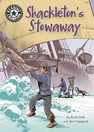 Reading Champion: Shackleton's Stowaway