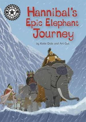Reading Champion: Hannibal's Epic Elephant Journey
