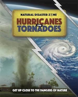 Natural Disaster Zone: Hurricanes and Tornadoes