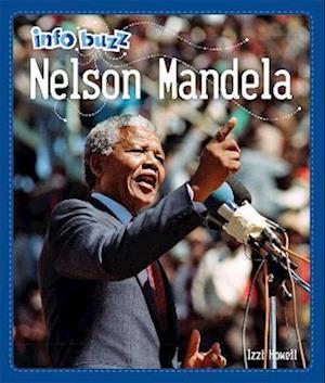 Info Buzz: Black History: Nelson Mandela