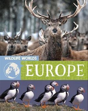 Wildlife Worlds: Europe