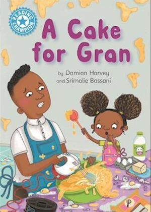 Reading Champion: A Cake for Gran