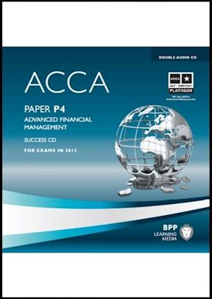 ACCA - P4 Advanced Financial Management af Bpp Learning Media