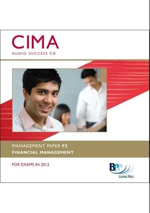 CIMA - F2 Financial Management af Bpp Learning Media