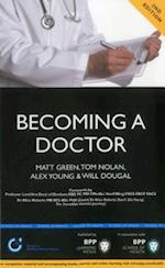 Becoming a Doctor: Is Medicine Really the Career for You? (Entry to Medical School Series)