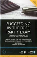 Succeeding in the FRCR Part 1 Exam (Physics Module) (MediPass Series)
