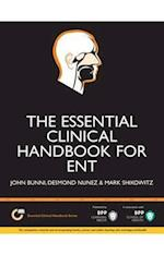 The Essential Clinical Handbook for ENT Surgery: The ultimate companion for Ear, Nose and Throat Surgery (The Essential Clinical Handbook Series)
